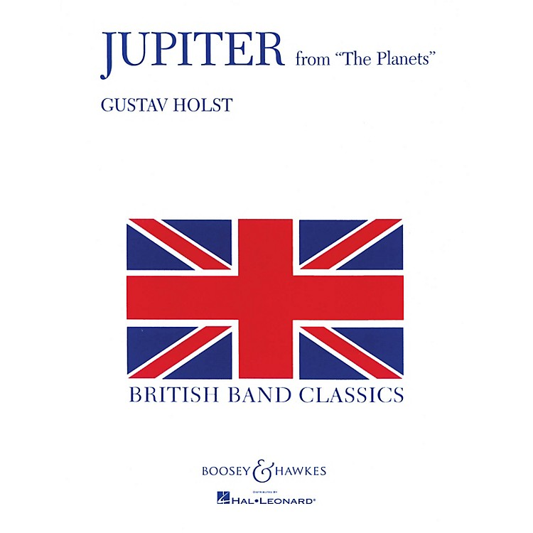 Boosey and HawkesJupiter (from The Planets) Concert Band Level 5 Composed by Gustav Holst