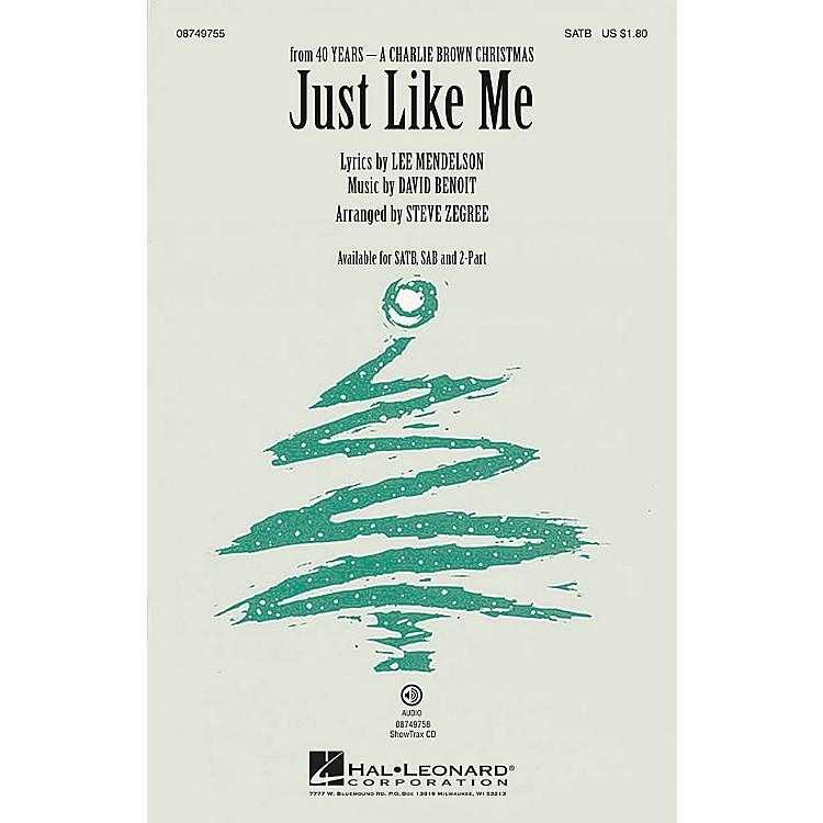 Hal LeonardJust Like Me 2-Part by Vanessa Williams Arranged by Steve Zegree