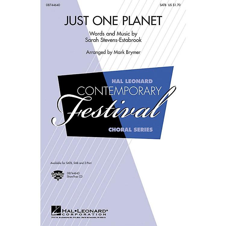 Hal LeonardJust One Planet 2-Part Arranged by Mark Brymer