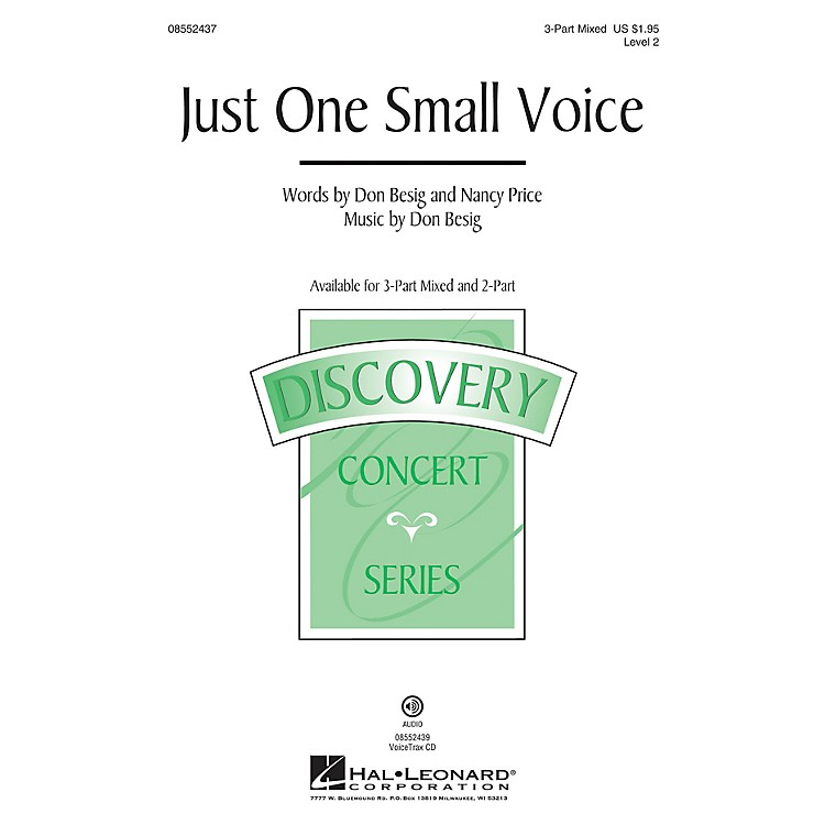 Hal LeonardJust One Small Voice (Discovery Level 2) 3-Part Mixed composed by Don Besig