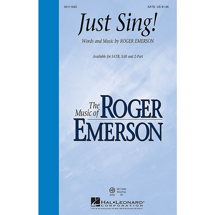 Hal LeonardJust Sing! ShowTrax CD Composed by Roger Emerson