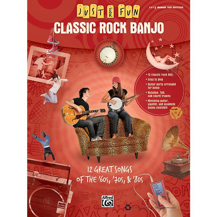 AlfredJust for Fun: Classic Rock Banjo Tab Book