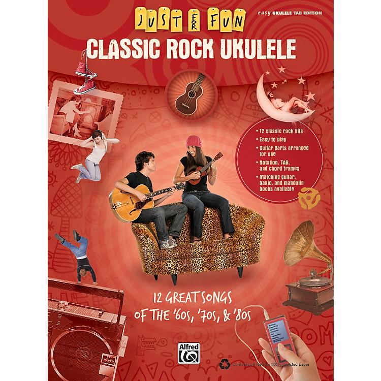 AlfredJust for Fun: Classic Rock Ukulele (Book)