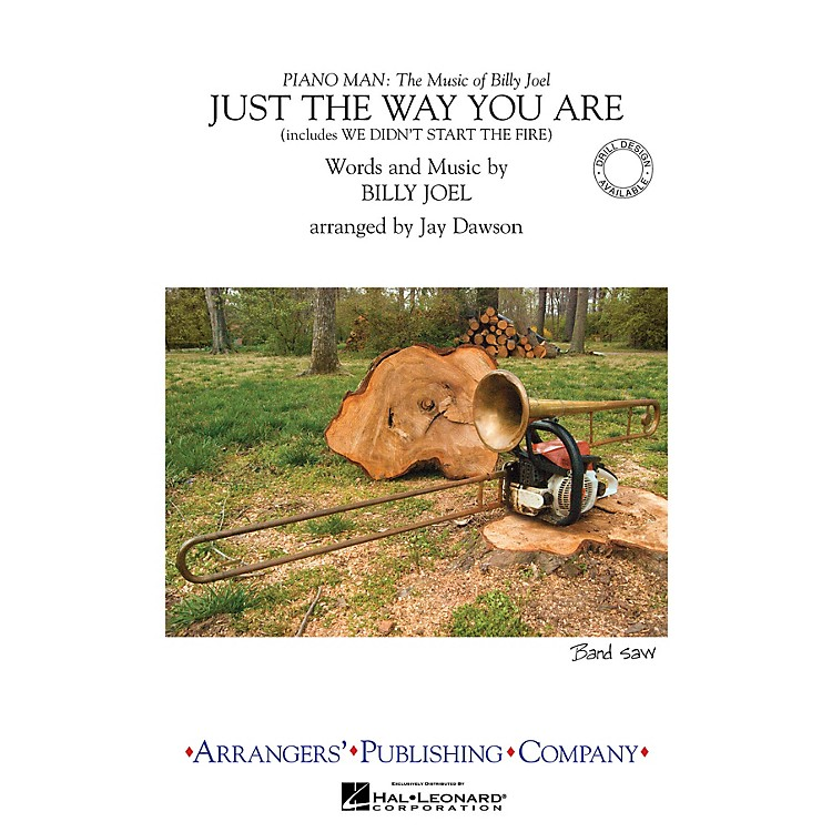 ArrangersJust the Way You Are/We Didn't Start the Fire Marching Band Level 3 Arranged by Jay Dawson