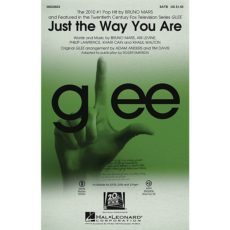 Hal LeonardJust the Way You Are (featured in Glee) SATB by Bruno Mars arranged by Adam Anders