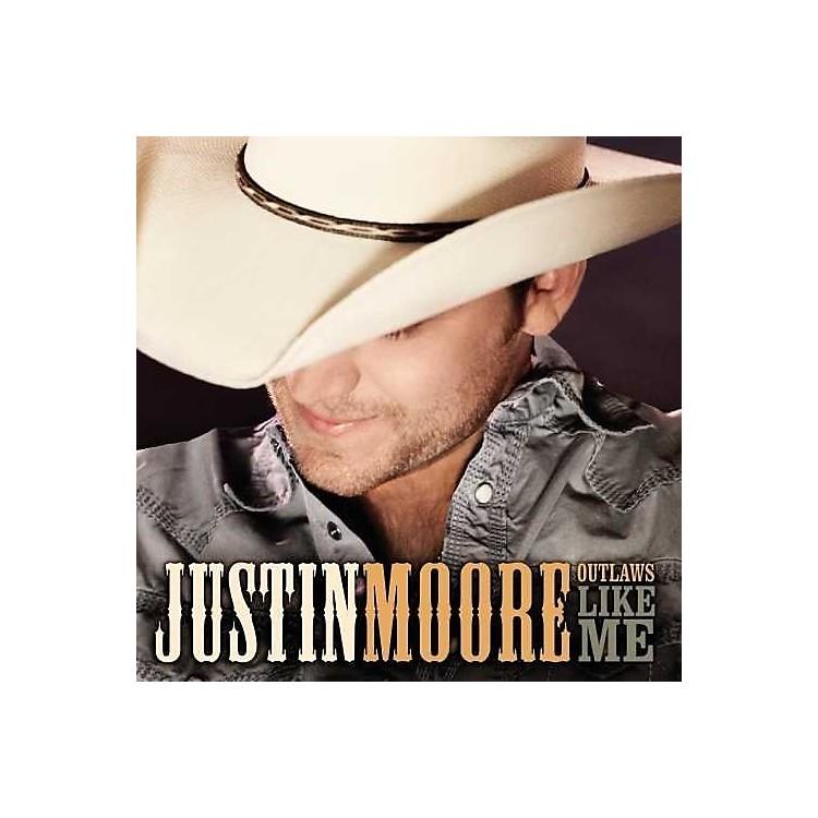 AllianceJustin Moore - Outlaws Like Me
