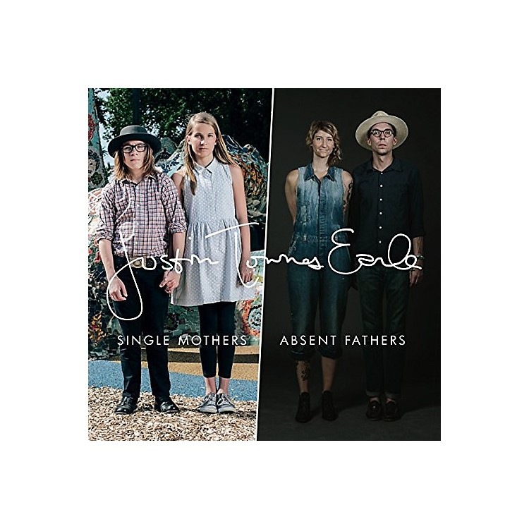 Alliance Justin Townes Earle - Single Mothers / Absent Fathers
