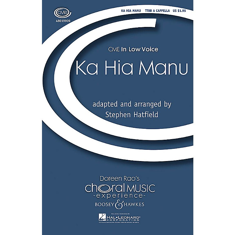 Boosey and HawkesKa Hia Manu (CME In Low Voice) TTBB A Cappella arranged by Stephen Hatfield