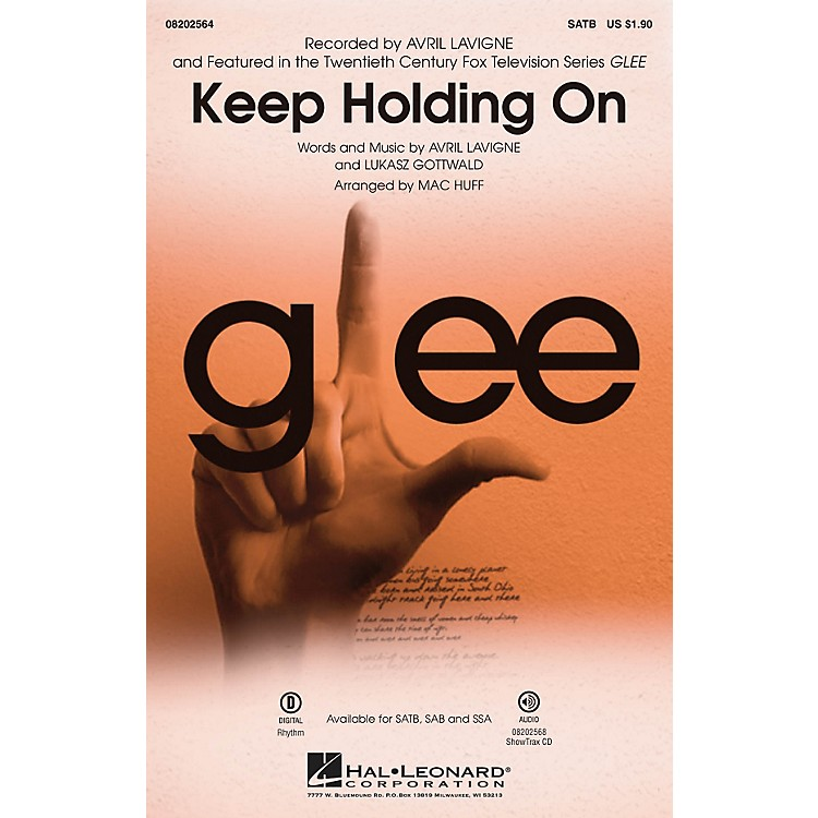 Hal LeonardKeep Holding On (from Glee) ShowTrax CD by Avril Lavigne Arranged by Mac Huff