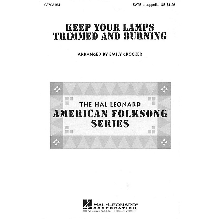 Hal LeonardKeep Your Lamps Trimmed and Burnin' SATB a cappella arranged by Emily Crocker