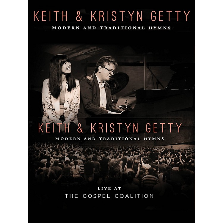 Hal LeonardKeith & Kristyn Getty - Live at the Gospel Coalition Sacred Folio Series by Keith & Kristyn Getty