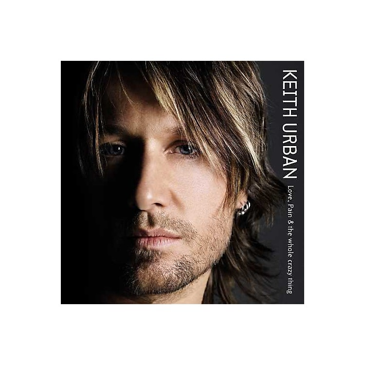 AllianceKeith Urban - Love, Pain & The Whole Crazy Thing