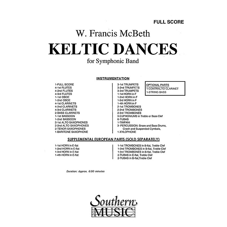 SouthernKeltic Dances (Band/Concert Band Music) Concert Band Level 3 Composed by W. Francis McBeth