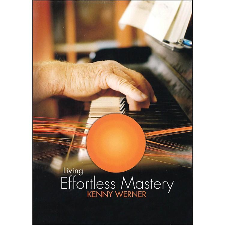 Hal LeonardKenny Werner Living Effortless Mastery DVD