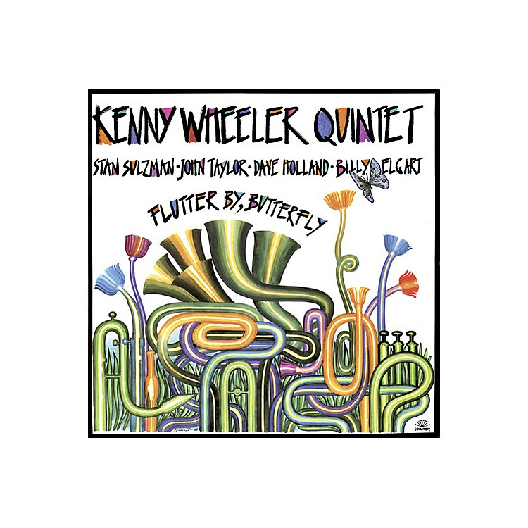 Alliance Kenny Wheeler - Flutter By Butterfly