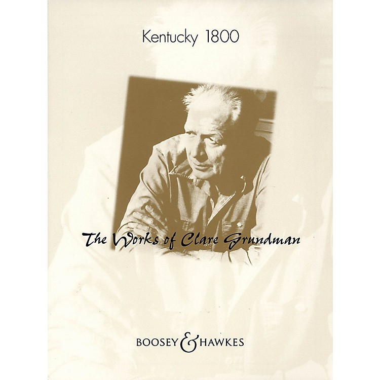 Boosey and HawkesKentucky 1800 Concert Band Composed by Clare Grundman