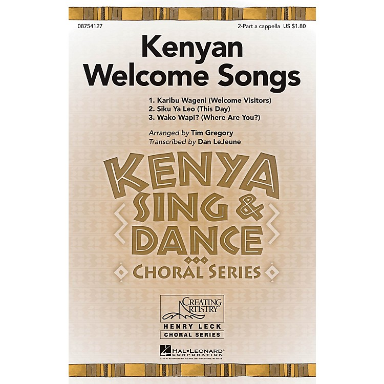 Hal Leonard Kenyan Welcome Songs 2PT/SOLO AC arranged by Tim Gregory