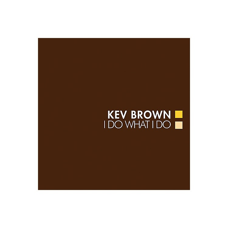 Alliance Kev Brown - I Do What I Do