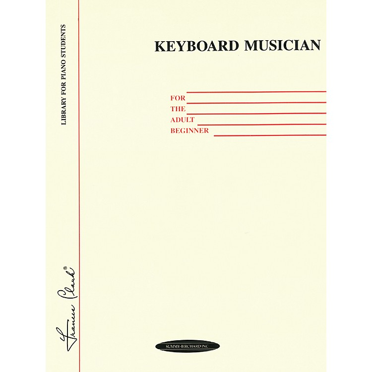 AlfredKeyboard Musician for the Adult Beginner