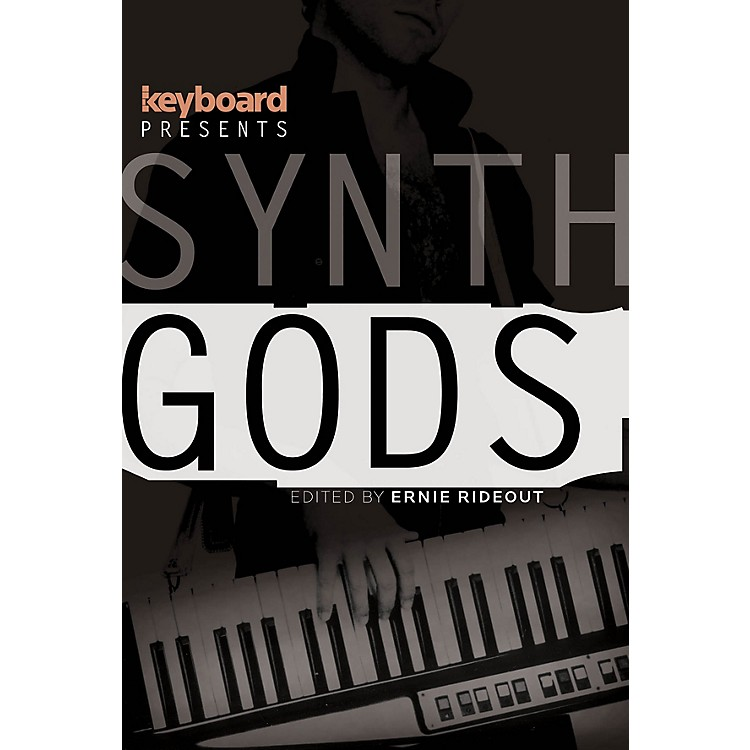 Backbeat BooksKeyboard Presents Synth Gods Keyboard Presents Series Softcover