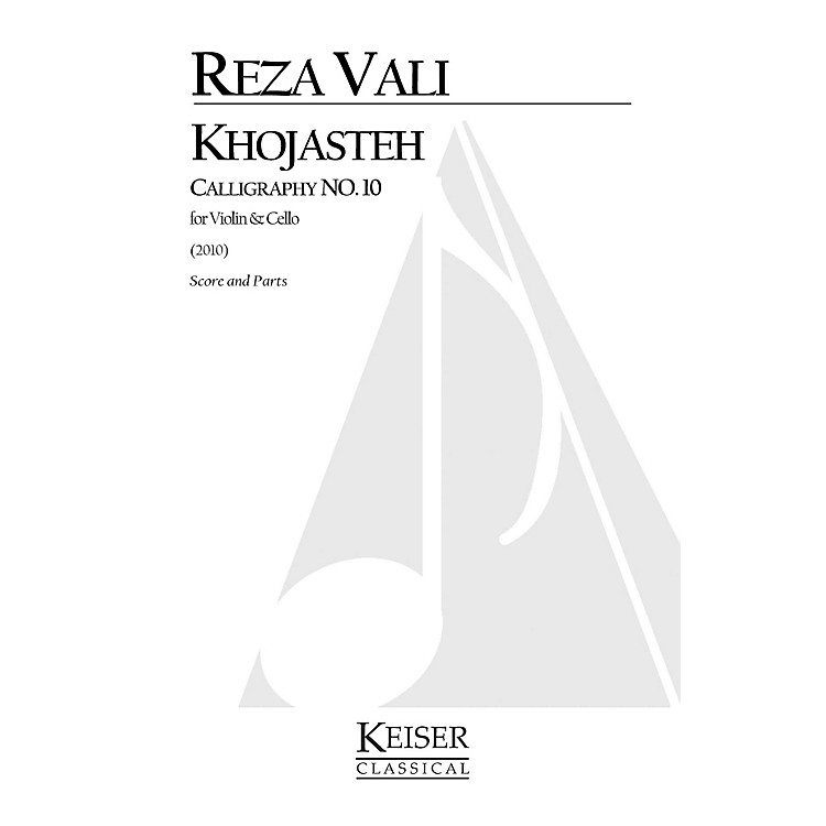 Lauren Keiser Music Publishing Khojasteh: Calligraphy No. 10 for Violin and Cello LKM Music Series by Reza Vali