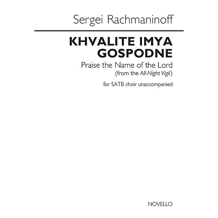 NovelloKhvalite Imya Gospodne (Praise the Name of the Lord) SATB a cappella by Sergei Rachmaninoff