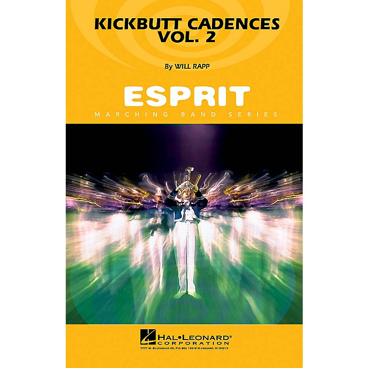 Hal Leonard Kickbutt Cadences Vol. 2 Marching Band Level 3 Composed by Will Rapp