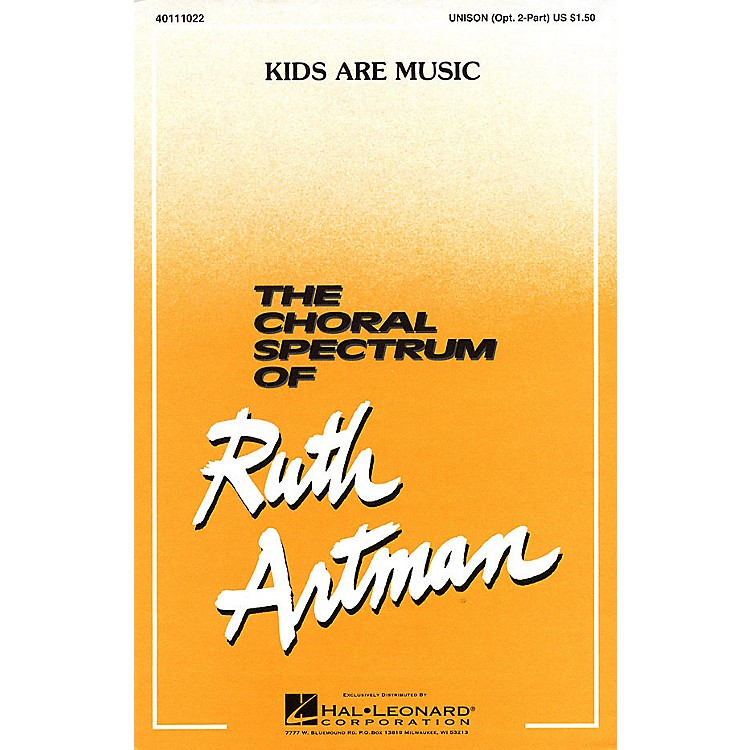 Hal LeonardKids Are Music UNIS/2PT composed by Ruth Artman