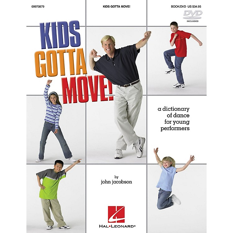 Hal LeonardKids Gotta Move! (Resource) (Dictionary of Dance for Young Performers) Instructional book & DVD