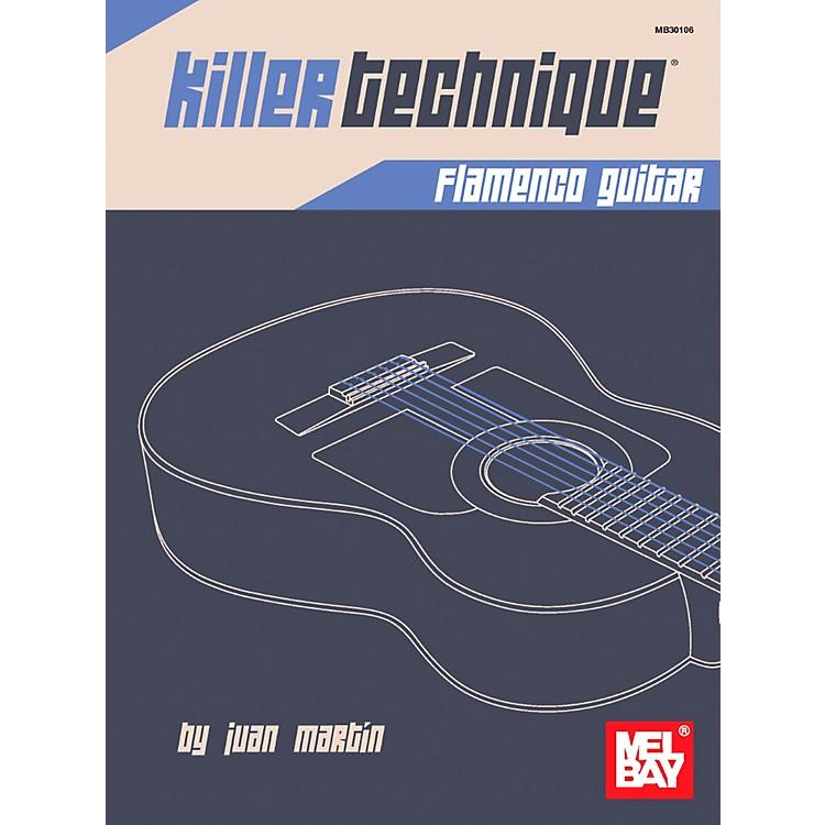Mel BayKiller Technique: Flamenco Guitar