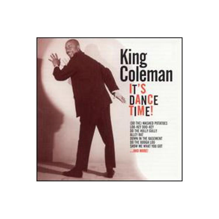 AllianceKing Coleman - It's Dance Time!