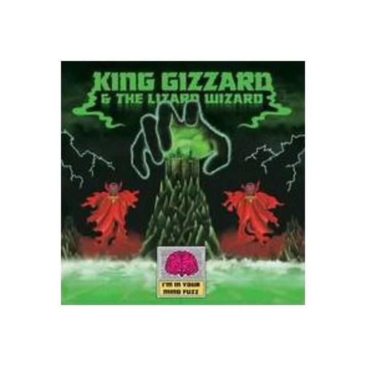 Alliance King Gizzard and the Lizard Wizard - Im in Your Mind Fuzz