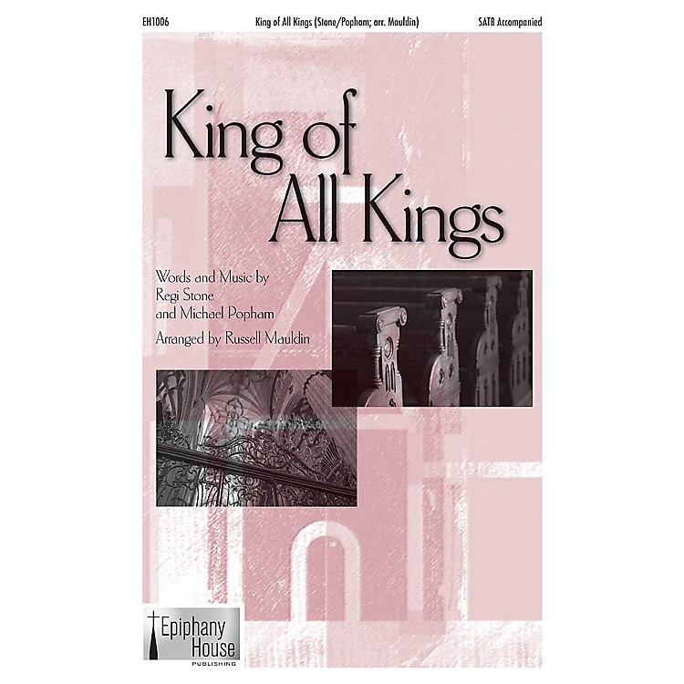 Epiphany House PublishingKing of All Kings CD ACCOMP Arranged by Russell Mauldin