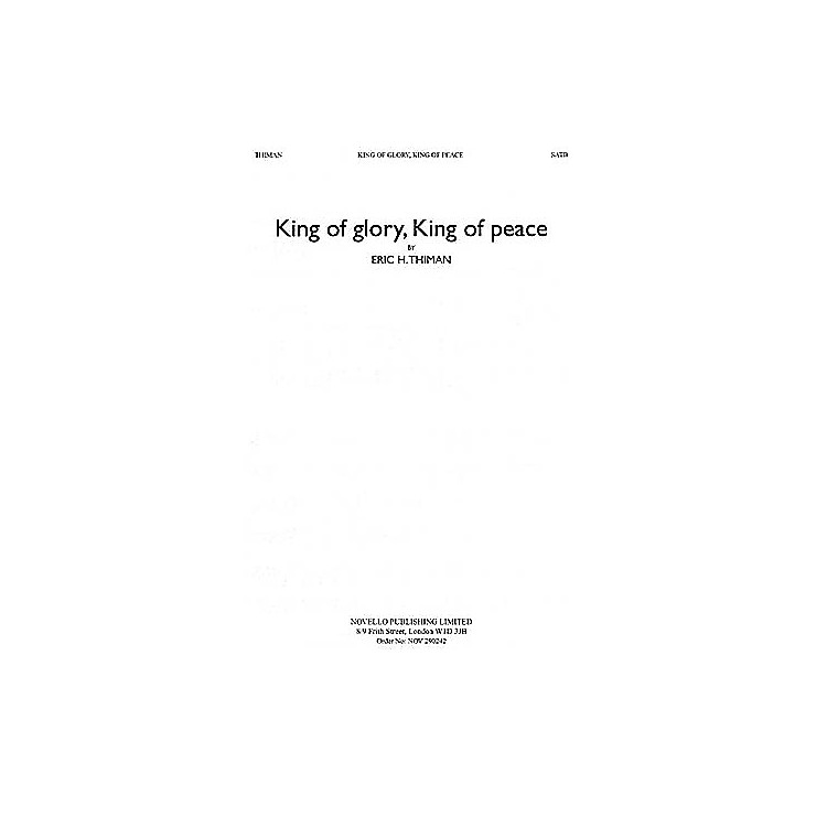 NovelloKing of Glory, King of Peace SATB Composed by Eric Thiman