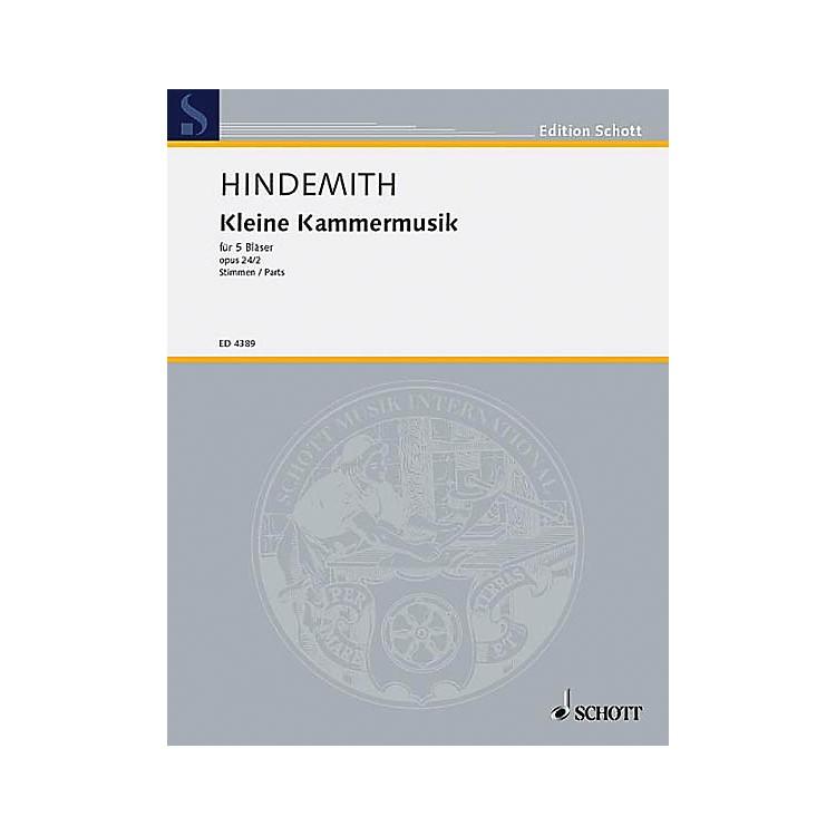 SchottKleine Kammermusik, Op. 24, No. 2 (for 5 Woodwinds) Schott Series by Paul Hindemith