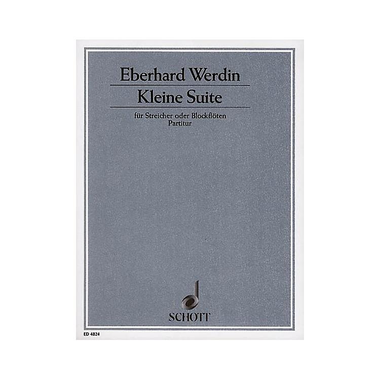 SchottKleine Suite (Full Score) Schott Series Composed by Eberhard Werdin