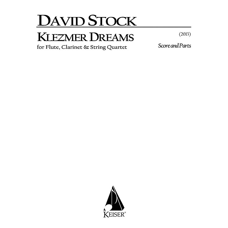 Lauren Keiser Music PublishingKlezmer Dreams for Flute, Clarinet and String Quartet - Score and Parts LKM Music Series by David Stock