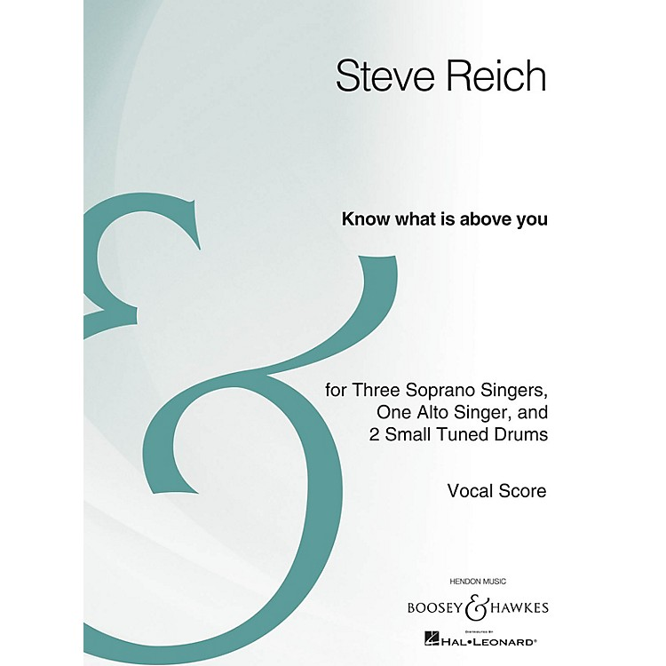 Boosey and HawkesKnow What Is Above You (Four Voices and Percussion Archive Edition) SATB Composed by Steve Reich