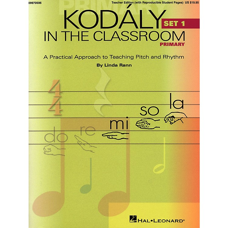 Hal Leonard Kodaly in the Classroom: A Practical Approach to Pitch and Rhythm Primary Set 1 Classroom Kit - Teacher And P/A Cd
