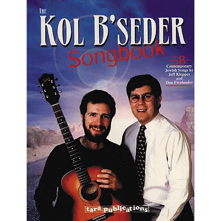 Tara PublicationsKol B' Seder (Songbook)