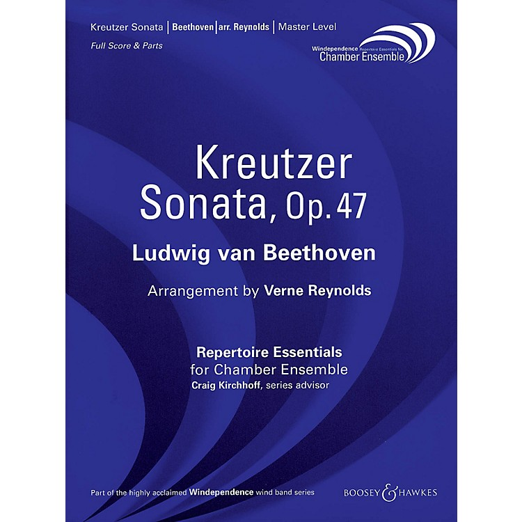 Boosey and HawkesKreutzer Sonata, Op. 47 (Score Only) Windependence Chamber Ensemble Series by Ludwig van Beethoven
