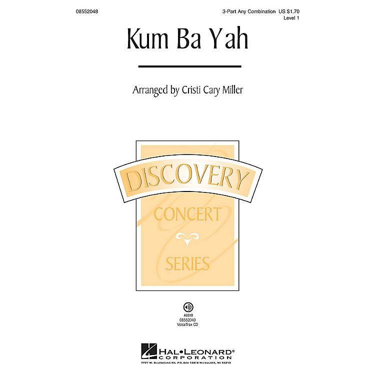Hal LeonardKum Ba Yah (Discovery Level 1) 3 Part Any Combination arranged by Cristi Cary Miller