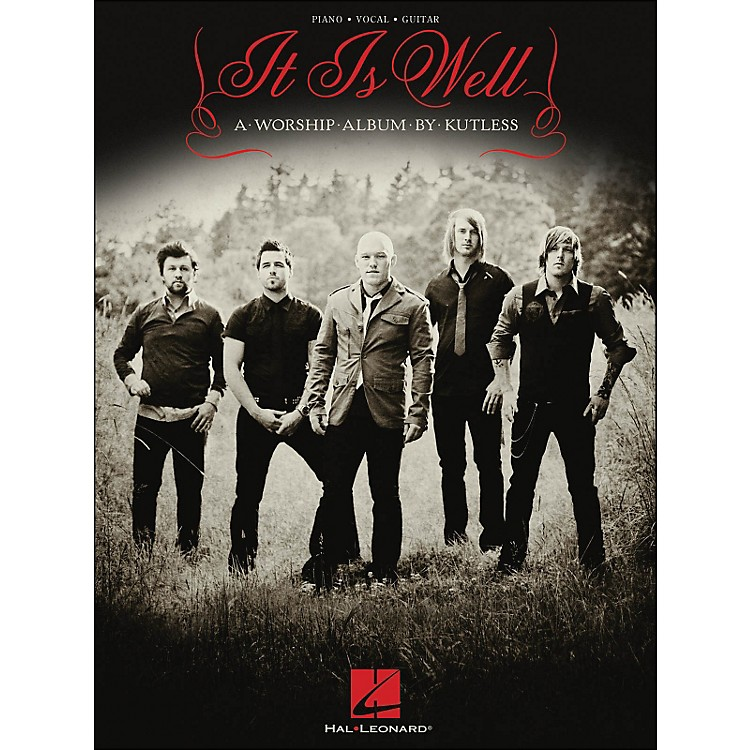 Hal LeonardKutless - It Is Well arranged for piano, vocal, and guitar (P/V/G)
