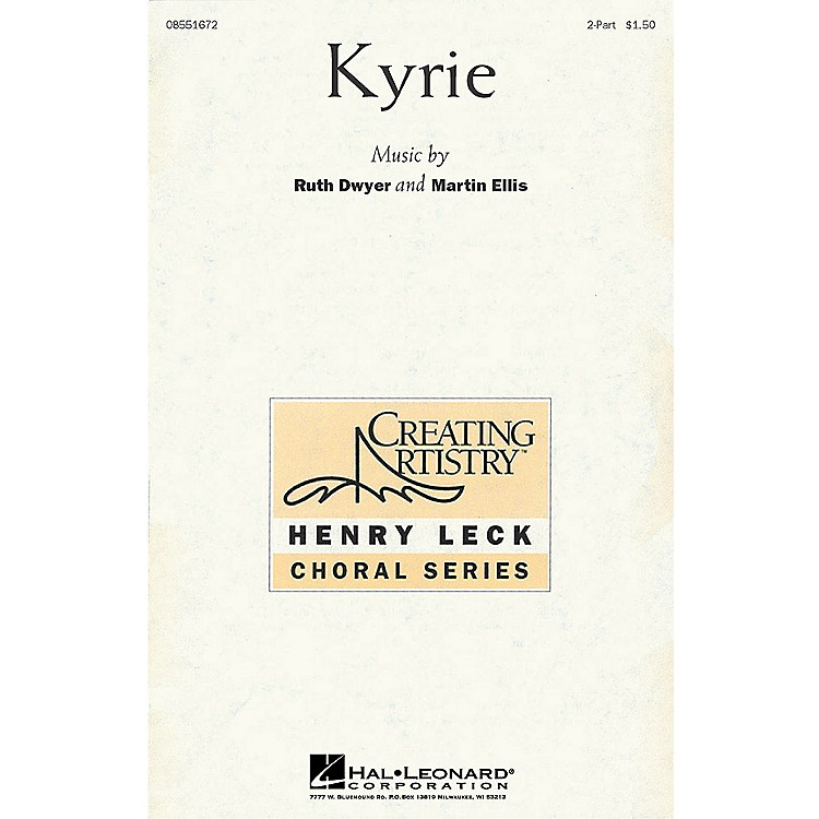 Hal LeonardKyrie 2-Part composed by Martin Ellis