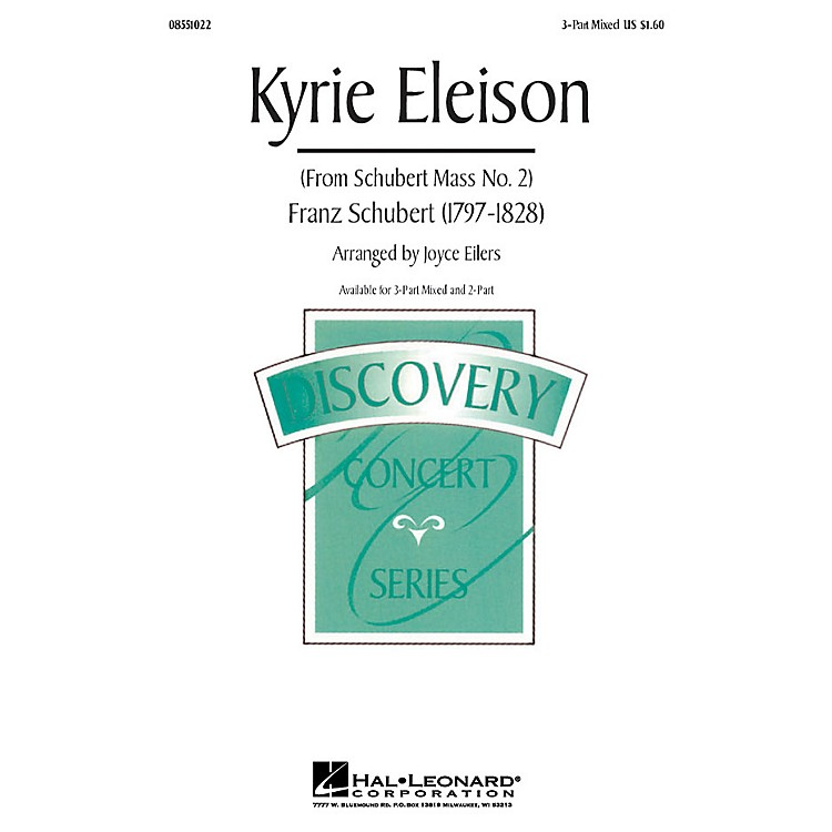 Hal LeonardKyrie Eleison (from Mass No. 2) 3-Part Mixed arranged by Joyce Eilers
