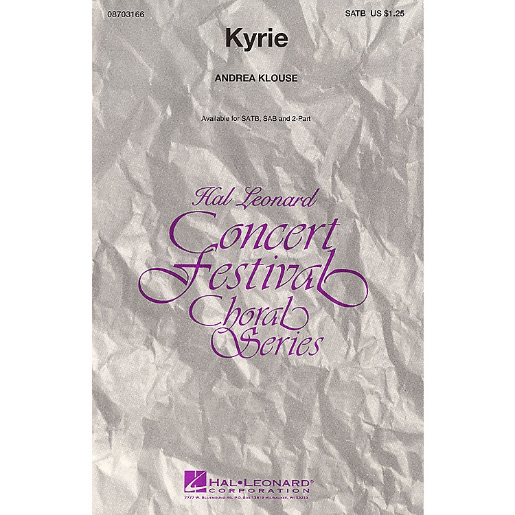 Hal LeonardKyrie SATB composed by Andrea Klouse