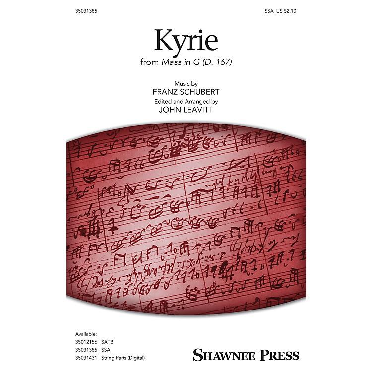 Shawnee PressKyrie (from Mass in G, D. 167) SSA arranged by John Leavitt
