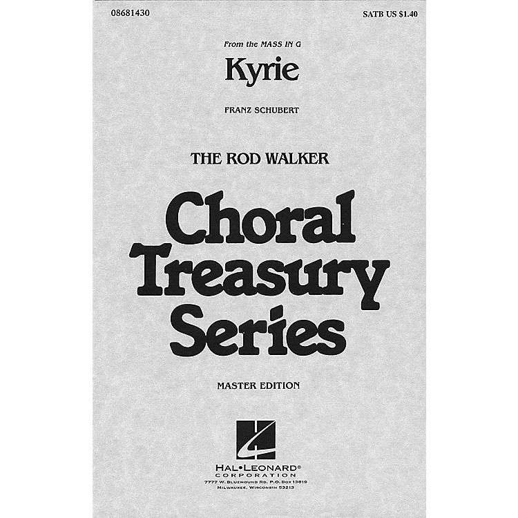 Hal LeonardKyrie (from Mass in G) SATB arranged by Rod Walker