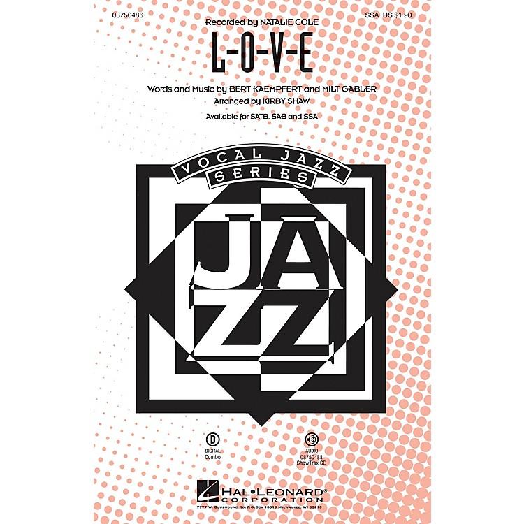Hal LeonardL-O-V-E SSA arranged by Kirby Shaw