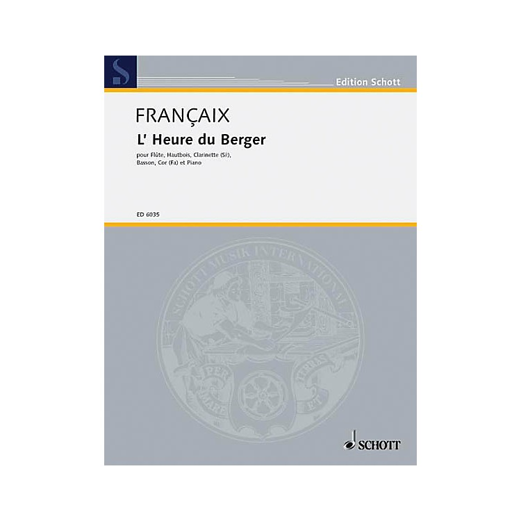 SchottL'Heure du berger (Set of Parts) Schott Series by Jean Françaix